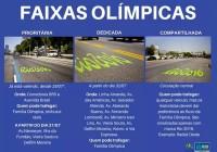 Atenção para as faixas de trânsito durante os Jogos!