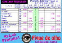 3ª Mostra do Cinema Francês. De 11 a 17 de agosto. Cine Jóia Freguesia