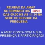 Próxima reunião da AMAF no dia 28/08 na sede do Bosque das 9:00 hs até às 11:30 hs.