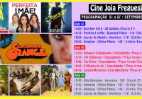 Cine Joia Freguesia Programação Semanal 01a07 de Setembro