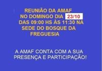 Próxima reunião da AMAF no dia 23/10 na sede do Bosque das 9:00 hs até às 11:30 hs.