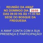 Reunião da AMAF no dia 28 de maio na sede do Bosque da Freguesia