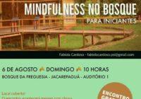 MINDFULLNESS para iniciantes no Bosque no dia 06/08. Encontro gratuito!