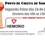 Posto de coleta de sangue na segunda feira 24/07. Se você pode, salve vidas!