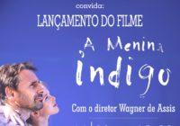 """Palestra  sobre o filme """"A Menina Índigo"""" dia 11/09. Estréia do filme em rede nacional no dia 12/10/2017."""