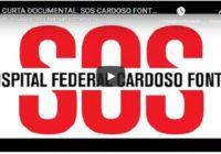Assista o vídeo sobre a luta dos moradores e usuários em defesa do SOS Hospital Federal Cardoso Fontes. A luta continua!